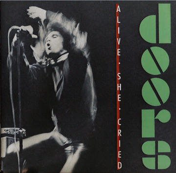 The Doors - Alive, She Cried [US-Import] - Zortam Music
