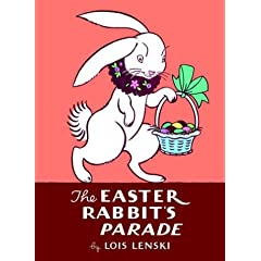 The Easter Rabbit's Parade (Lois Lenski Books)