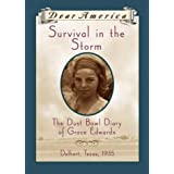 Survival in the Storm: The Dust Bowl Diary of Grace Edwards, Dalhart, Texas 1935 (Dear America Series) ~ Katelan Janke