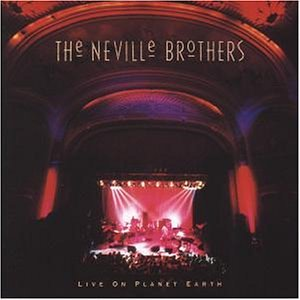 Neville Brothers - Live on Planet Earth - Zortam Music