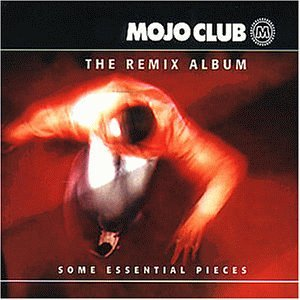 artist - Mojo Club - The Remix Album Vol. 1 - Zortam Music