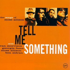 Tell Me Something: The Songs of Mose Allison artwork