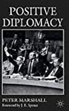Positive Diplomacy (0333710983) by Sir Peter Marshall