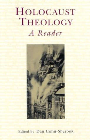 Holocaust Theology: A Reader