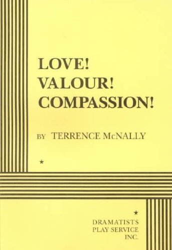 Love! Valour! Compassion! - Acting Edition