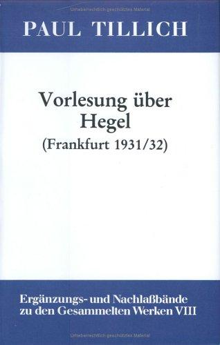Vorlesung Uber Hegel: (frankfurt 1931/32) (Patristische Texte Und Studien,)  (Tapa Dura)