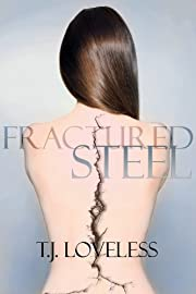 Fractured Steel (Imperfect Metal Series Book 1)