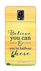 AMEZ believe you can and you are there halfway Back Cover For Samsung Galaxy Note 4