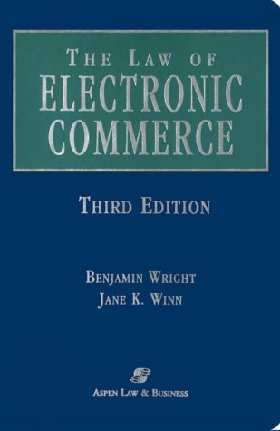 Law of Electronic Commerce: Edi, Fax, and E-Mail : Technology, Proof and Liability