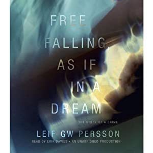 Free Falling, As If in a Dream Audiobook