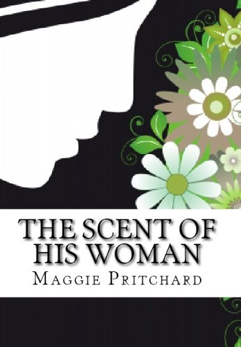 The Scent of His Woman