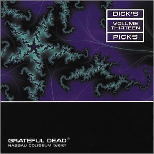 Dick's Picks, Vol. 13: Nassau Coliseum, Uniondale, NY, 5/6/81