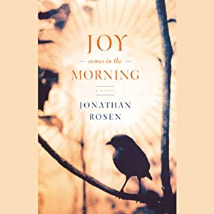 Joy Comes in the Morning Audiobook
