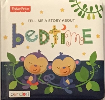 Fisher-Price Tell Me a Story About Bedtime Padded Book - 1