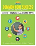 img - for Barron's Common Core Success Grade 1 English Language Arts: Preparing Students for a Brilliant Future book / textbook / text book