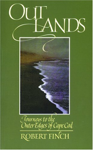 Outlands: Journeys to the Outer Edges of Cape Cod, ROBERT FINCH