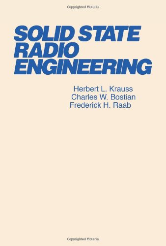 Solid State Radio Engineering
