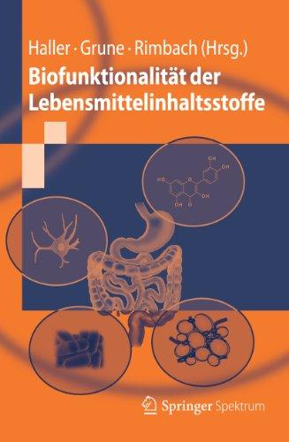 Biofunktionalität Der Lebensmittelinhaltsstoffe (Springer-Lehrbuch) (German Edition)