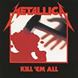 Kill Em All by Metallica [Music CD]