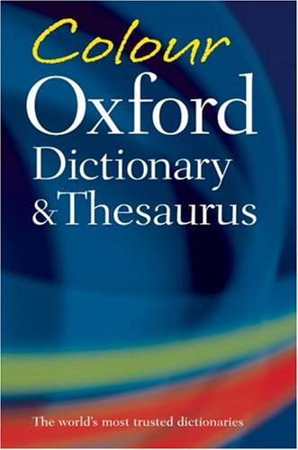 Colour Oxford Dictionary and Thesaurus (Dictionary/Thesaurus)