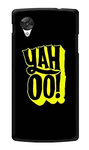 """Humor Gang Yahoo Minimal Happy Quote Printed Designer Mobile Back Cover For """"Lg Google Nexus 5"""" (3D, Glossy, Premium Quality Snap On Case)"""