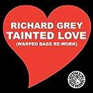Tainted Love (Warped Bass remix)