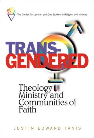 Trans-Gendered- Justin Tanis