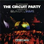 Mark Anthony Presents The Circuit Party