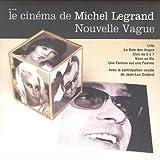 Le Cinéma de Michel Legrand: Nouvelle Vague