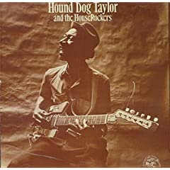 Hound Dog Taylor And The Houserockers (1971) 41Z14FK75JL._SL500_AA240_