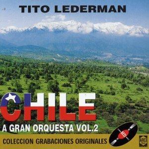 Tito Lederman - Chile a Gran Orquesta Vol 2 - Amazon.com Music