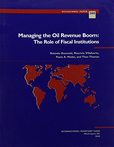 Managing the Oil Revenue Boom: The Role of Fiscal Institutions (Occasional Paper)