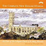The Choir of The Collegiate Church of St.Mary The Complete New English Hymnal, Vol. 6