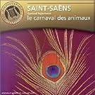 Saint-Saens : Carnaval des animaux