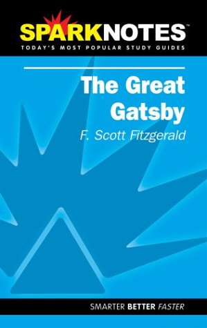 Spark Notes The Great Gatsby, F. Scott Fitzgerald, SparkNotes Editors