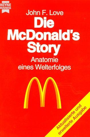 Love John F., Die McDonald's Story