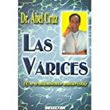 Las Varices / The Varices: Un Tratamiento Naturista / A Naturist Treatment (Salud)