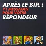 echange, troc Compilation, Bernard Alain - Apres Le Bip !