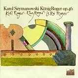 Karol Szymanowski: Król Roger (König Roger) (Oper) (Gesamtaufnahme) (2 CD)