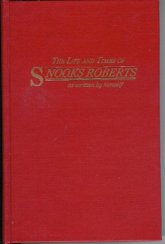 The Life and Times of Snooks Roberts as written by himself (Salt Life Snook compare prices)