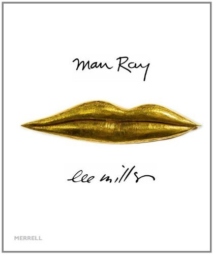 man-ray-lee-miller-partners-in-surrealism-by-phillip-prodger-2011-06-20