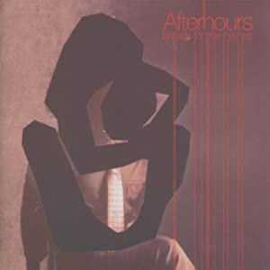 Afterhours -  Ballads For Little Hyenas