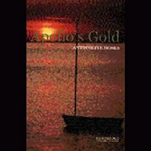 Apollo's Gold | [Antoinette Moses]