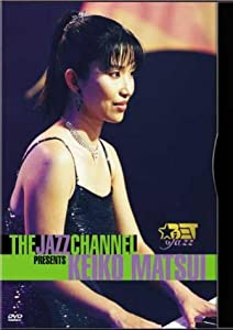 Keiko Matsui: The Jazz Channel Presents - Live In Concert [DVD]