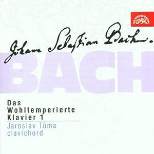 Bach: Well-Tempered Clavier, Book 1 (Das Wohltemperierte Klavier I) BWV 846-869 /Tuma (clavichord)