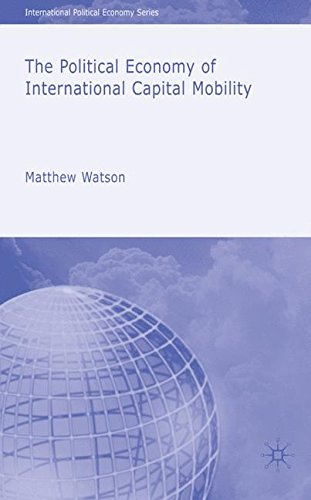 The Political Economy of International Capital Mobility (International Political Economy Series)