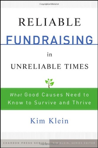 Reliable Fundraising in Unreliable Times: What Good...