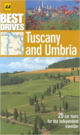 Tuscany and Umbria (AA Best Drives)