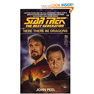 Here There Be Dragons (Star Trek The Next Generation, No 28) John Peel