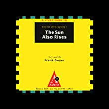 A Study Guide to Ernest Hemingway's The Sun Also Rises Audiobook by Robert Murray Narrated by Frank Dwyer